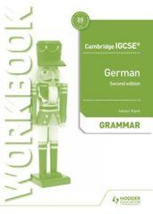 Cambridge IGCSE (TM) German Grammar Workbook Second Edition