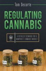 Regulating Cannabis
