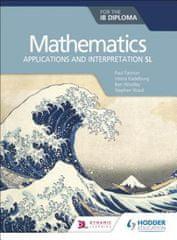 Mathematics for the IB Diploma: Applications and interpretation SL