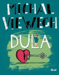 Viewegh Michal: Dula