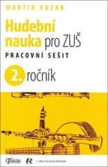 Martin Vozar: Hudební nauka pro ZUŠ 2. ročník - Pracovní sešit