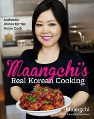 Maangchi's Real Korean Cooking (Kniha)