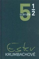 Jan Bernard: 5 a 1 scénáře Ester Krumbachové