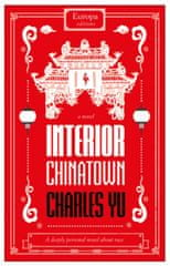 Interior Chinatown: WINNER OF THE NATIONAL BOOK AWARDS 2020