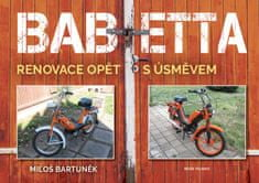 Bartuněk Miloš: Babetta - Renovace opět s úsměvem