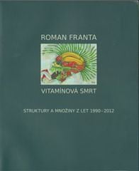 Roman Franta: Vitamínová smrt